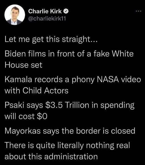 tweet charlie kirk fake white house actors spending bill nothing real about white house