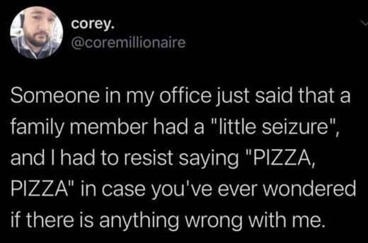 tweet corey little seizure pizza pizza