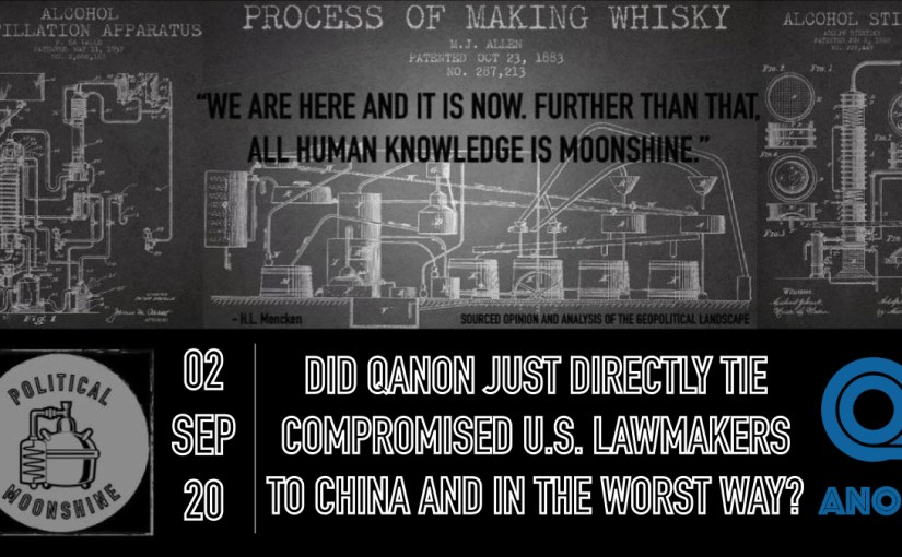 Did QAnon Just Directly Tie Compromised U.S. Lawmakers to China and in the Worst Way?