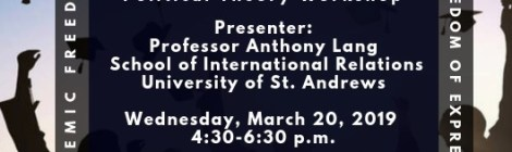 International Relations and Political Theory Workshop - Anthony Lang - Weds March 20 4:30pm
