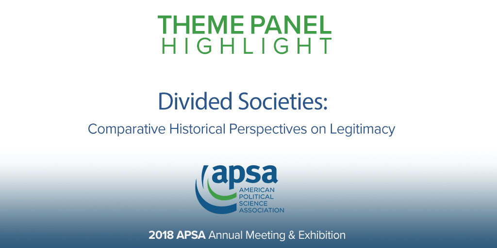Divided Societies Comparative Historical Perspectives on Legitimacy