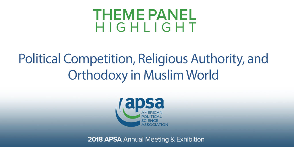 Political Competition, Religious Authority, and Orthodoxy in Muslim World