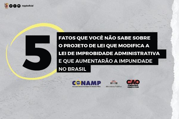 MPPB, APMP e Conamp fazem campanha e alertam para retrocessos do Projeto de Lei que altera Lei de Improbidade