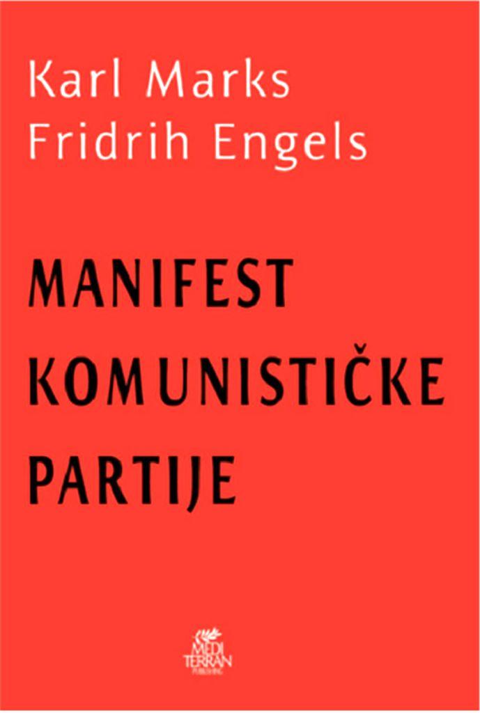 """Šta je Komunistički manifest i zašto je i dalje aktuelan: Revolucijom proleteri nemaju šta da izgube sem svojih okova. A dobiće čitav svet"""""""