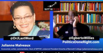 Julianne Malveaux interviews Egberto Willies on his book It's Worth It How to Talk to Your Right