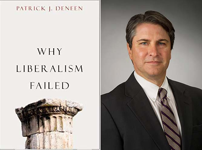 Patrick Deneen on Why Liberalism Failed