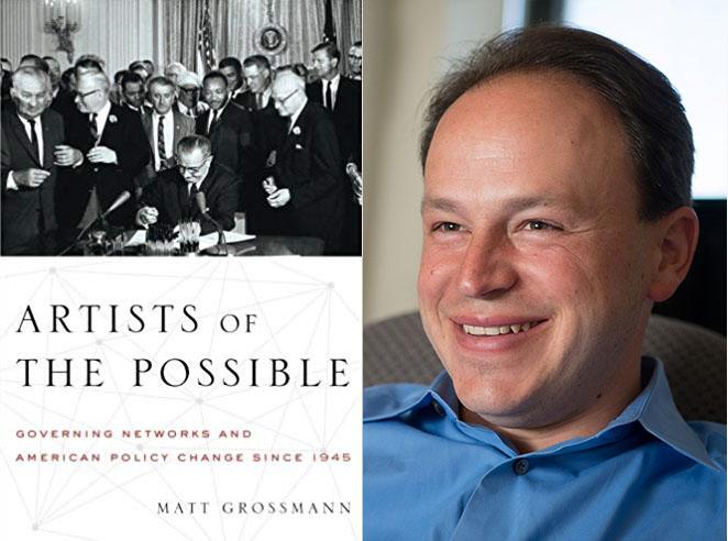 Matt Grossmann on How Policy Change Happens