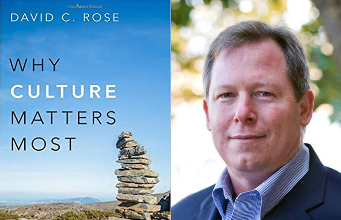 David Rose on Why Culture Matters Most