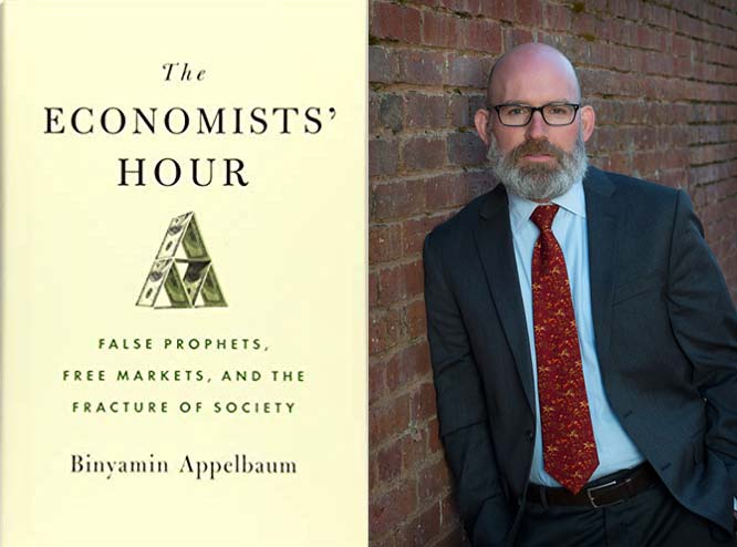 Binyamin Appelbaum on The Economists' Hour