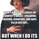 Columbus Day is Institutionalized Racism
