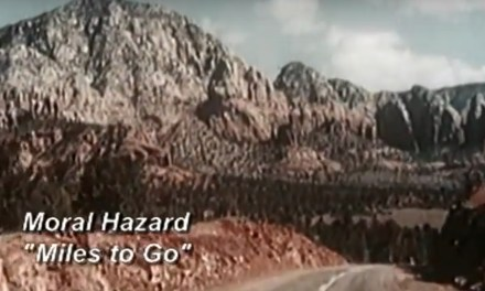 Miles to Go by Moral Hazard