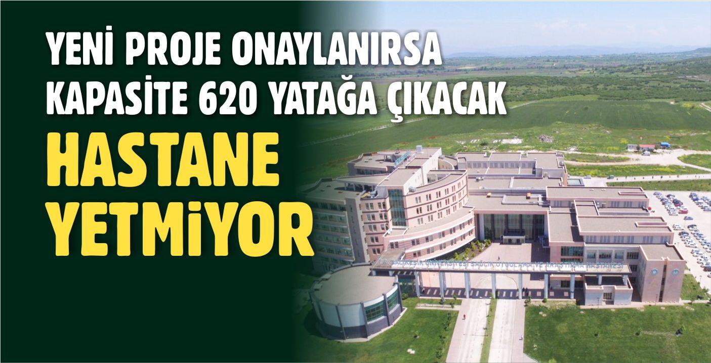 ÜNİVERSİTE HASTANESİ'NDE HEDEF 620 YATAK KAPASİTESİ