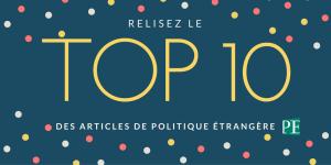 Le Top 10 des articles de Politique étrangère en 2016