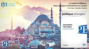 Le tesbih et l'iPhone : islam politique et libéralisme en