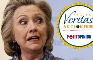 Hilary Clinton Scared of Project Veritas