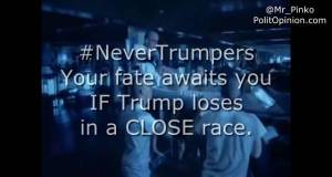 Sorry NeverTrumpers