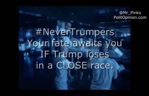 Sorry NeverTrumpers