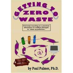 Getting To Zero Waste, Paul Palmer
