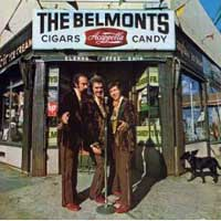 The Belmonts. Cigars, Acappella, Candy