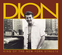 Dion. King of the New York Streets