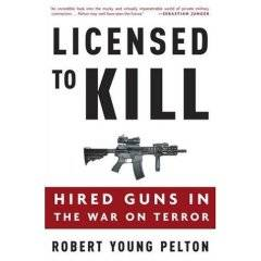Licensed to Kill: Robert Young Pelton