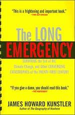 The Long Emergency. James Howard Kunsler
