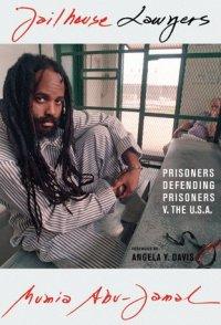 jailhouse lawyers. mumia