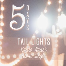 """Countdown graphics were posted to Kaitie's social media accounts beginning five days before the release of """"Tail Lights."""""""