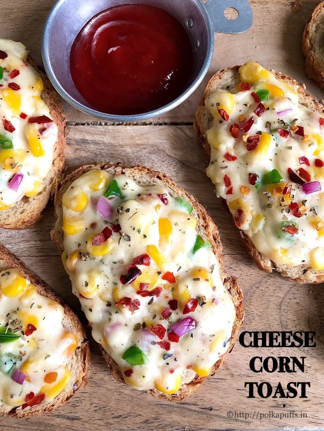 Cheese Corn Toast | Easy Corn Toast Recipe