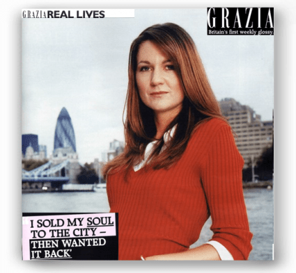 Grazia - I sold my soul to the City - then wanted it back