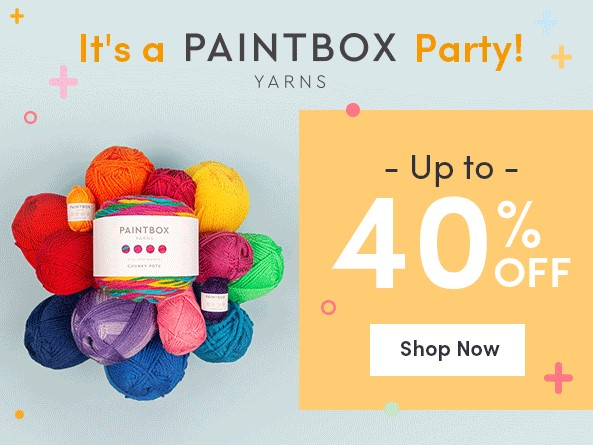 Up to 40% off Paintbox Yarns at LoveCrafts