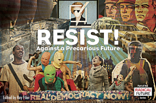 Resist! Against a precarious future