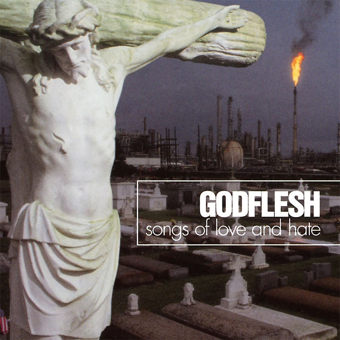 godflesh-songs-of-love-and-hate-portada