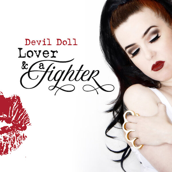 Devil Doll - Lover and a Fighter