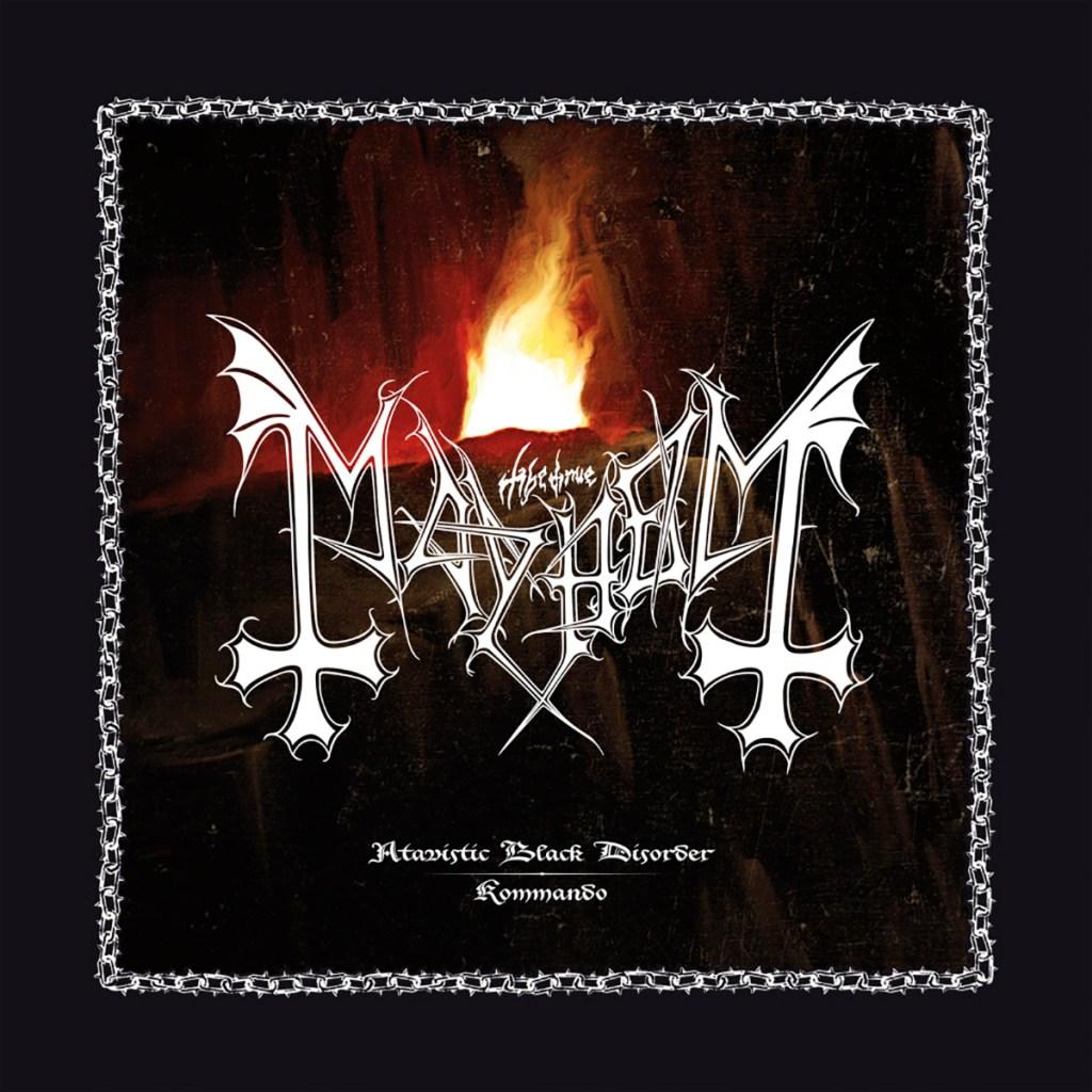 Portada de Atavistic Black Disorder Kommando de Mayhem