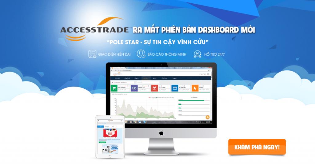 accesstrade-viet-nam-ra-mat-phien-ban-dashboard-moi-mang-ten-pole-star-1