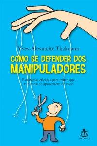 COMO_SE_DEFENDER_DE_MANIPULADORES
