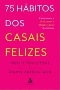 75_HABITOS_DOS_CASAIS_FELIZES