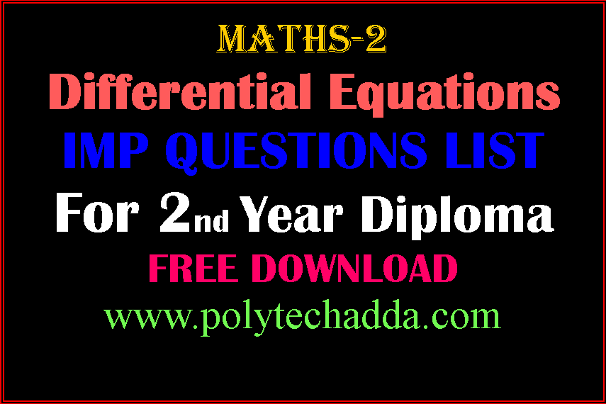 Diploma(Polytechnic) Maths-2 Differential Equations Important Questions list