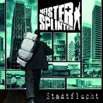 Meister Splinter Stadtflucht