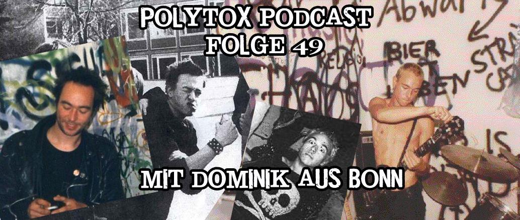 Polytox Podcast Folge 49 – Dominik aus Bonn