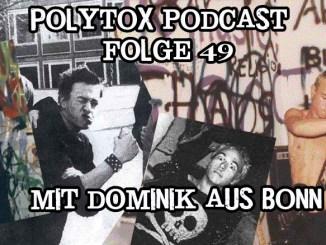 Polytox Podcast Folge 49 - mit Dominik aus BonnDominik aus Bonn