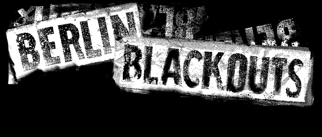 Berlin Blackouts Titel