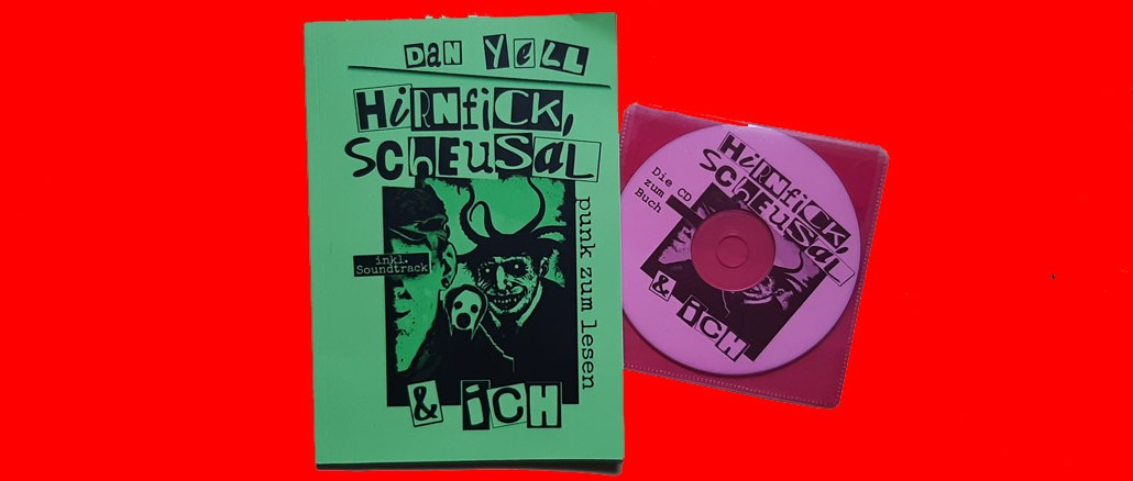Dan Yell Hirnfick, Scheusal & ich