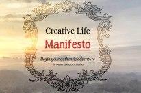http://www.letssandbox.com/creative_life_manifesto/