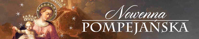 Dziś 8 maja, jedna z dwóch okazji w roku – odmów suplikę do Matki Bożej Pompejańskiej! – Nowenna pompejańska