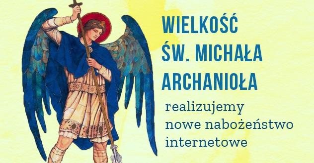 Tworzymy nowe nabożeństwo wideo – Miesiąc ze św. Michałem Archaniołem!