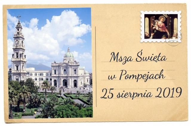 Msza św. w Pompejach – 25 sierpnia 2019