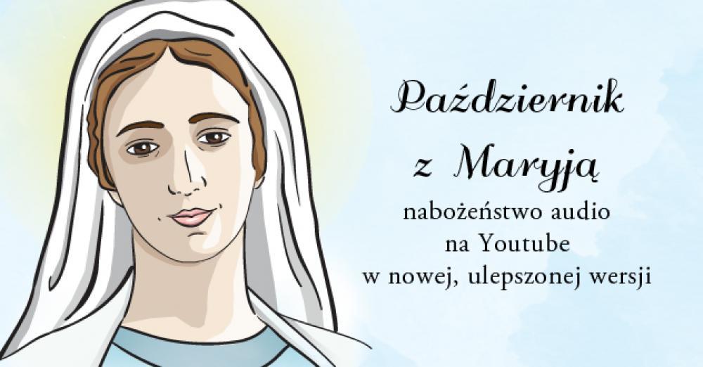 Przeżyjmy październik z Maryją – DOŁĄCZ!