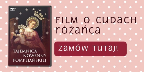 Film o różańcu i nowennie pompejańskiej